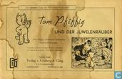 Tom Pfiffig und der Juwelenräuber
