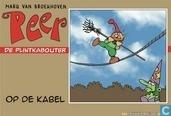 Comic Books - Peer de plintkabouter - Op de kabel