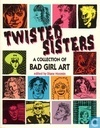Twisted Sister, A collection of Bad Girl Art