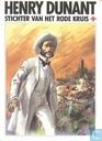 Strips - Henry Dunant - Stichter van het Rode Kruis