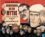 Strips - Eric de Noorman - Mijmeringen bij een mythe