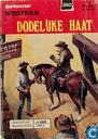 Bandes dessinées - Western - Dodelijke haat
