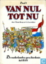 Bandes dessinées - Van nul tot nu - De vaderlandse geschiedenis tot 1648