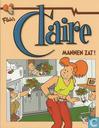 Bandes dessinées - Claire [Van der Kroft] - Mannen zat!
