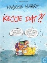 Comic Books - Haagse Harry - Kejje dat?!