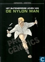 Bandes dessinées - Homme nylon, L' - Het buitensporige leven van de nylon man