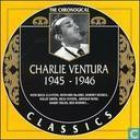 Vinyl records and CDs - Ventura, Charlie (Charles Venturo) - The chronological Charlie Ventura 1945-1946