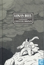 Bandes dessinées - Louis Riel - Louis Riel - A comic-strip Biography