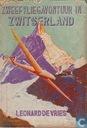 Boeken - Vries, Leonard de - Zweefvliegavontuur in Zwitserland
