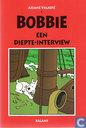 Bobbie - Een diepte-interview