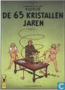 Cartes postales - Tintin - Avonturen op een Fuifje : De 65 Kristallen Jaren