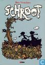 Bandes dessinées - Schroot - Schroot