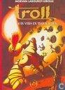 Comic Books - Troll [Morvan/Sfar] - In vers en tegen allen