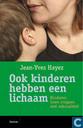 Bucher - Verschiedenes - Ook kinderen hebben een lichaam