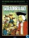 Bandes dessinées - Bende van Jan de Lichte, De - Geradbraakt
