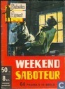 Weekend saboteur