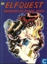 Strips - Elfquest - Dromentijd - derde boek