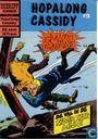 Comics - Hopalong Cassidy - De val in de Silver Spur mijn!