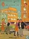 Strips - Piet Pienter en Bert Bibber - Bibber contra Tutter