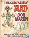 The Completely Mad Don Martin - Don Martin's best cartoons from Mad Magazine