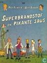 Comics - Piet Pienter en Bert Bibber - Superbrandstof en pikante saus