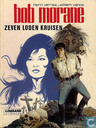 Comic Books - Bob Morane - Zeven loden kruisen