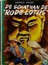 """Livres - Akker, Arnold - De schat van """"de Rode Lotus"""""""