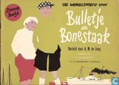 Strips - Bulletje en Boonestaak, De wereldreis van - De wereldreis van Bulletje en Bonestaak