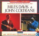 Vinyl records and CDs - Coltrane, John - Miles Davis and John Coltrane Immortal concerts