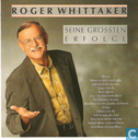 Disques vinyl et CD - Whittaker, Roger - Seine grössten erfolge