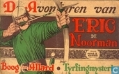Comic Books - Eric the Norseman - De boog van Allard + Het Tyrfingmysterie