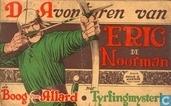 Bandes dessinées - Eric, l'Homme du Nord - De boog van Allard + Het Tyrfingmysterie