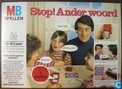Stop - Ander Woord