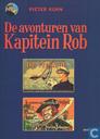 Bandes dessinées - Capitaine Rob - De avonturen van het zeilschip de Vrijheid + Het scheepsjournaal van Peer den Schuymer
