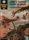 Ridders tussen hemel en aarde - Oorlogspiloten in wervelende gevechten