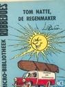 Bandes dessinées - Robbedoes (tijdschrift) - Tom Natte, de regenmaker