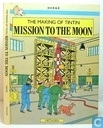 Comic Books - Tintin - The making of Tintin: Mission to the moon