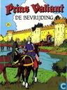 Bandes dessinées - Prince Vaillant - De bevrijding