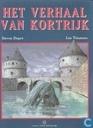 Strips - Verhaal van Kortrijk, Het - Het verhaal van Kortrijk