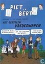 Bandes dessinées - Piet Pienter en Bert Bibber - Het gestolen vredeswapen