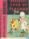 Bandes dessinées - Flagada - Opgepast voor de flagada