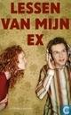 Lessen van mijn ex