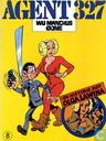 Bandes dessinées - Agent 327 - Wu Manchus Øjne + en historie med Olga Lawina
