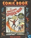 The Comic Book - The One Essential Guide for Comic Book Fans Everywhere