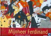 Livres - Divers - Mijnheer Ferdinand