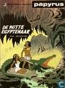 Bandes dessinées - Papyrus - De witte Egyptenaar