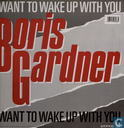 Disques vinyl et CD - Gardner, Boris - I Want to Wake up with You