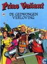 Bandes dessinées - Prince Vaillant - De gedwongen verloving