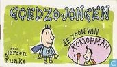 Comic Books - Goedzojongen: de zoon van Komopman - Goedzojongen: de zoon van Komopman