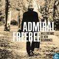 Disques vinyl et CD - Admiral Freebee - Wild Dreams Of New Beginnings
